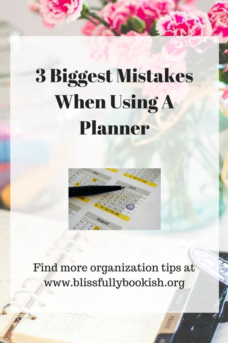 3 Biggest Mistakes When Using A Planner.png